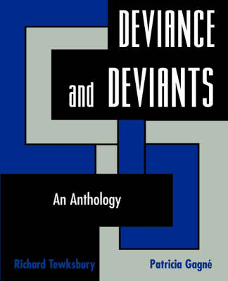Deviance and Deviants: An Anthology - Tewksbury, Richard (Editor)