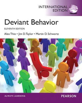Deviant Behavior - Thio, Alex, and Taylor, Jim D., and Schwartz, Martin D.