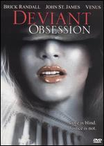 Deviant Obsession