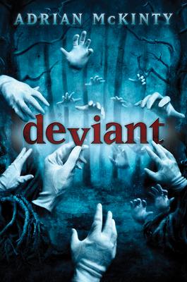 Deviant - McKinty, Adrian