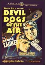 Devil Dogs of the Air - Lloyd Bacon