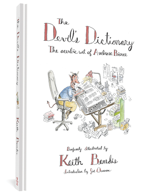 Devil's Dictionary - Bierce, Ambrose, and Bendis, Keith