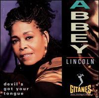 Devil's Got Your Tongue - Abbey Lincoln
