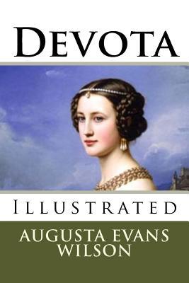 Devota - Wilson, Augusta Evans