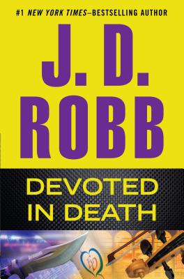 Devoted in Death - Robb, J D