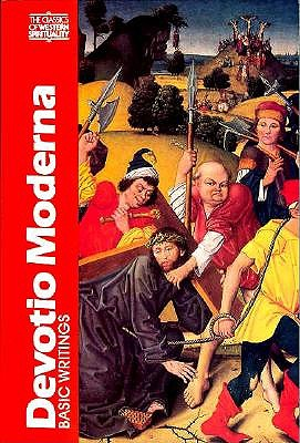 Devotio Moderna: Basic Writings - Van Engen, John H (Editor)