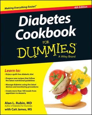 Diabetes Cookbook for Dummies - Rubin, Alan L, Dr., M.D., and James, Cait