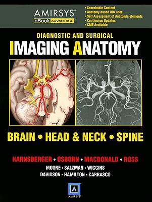 Diagnostic and Surgical Imaging Anatomy: Brain, Head & Neck, Spine ...