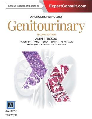 Diagnostic Pathology: Genitourinary - Amin, Mahul B., and Tickoo, Satish K., Dr., M.D.