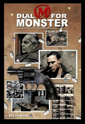 Dial M for Monster: A Collection of Cal McDonald Mystery Stories - Niles, Steve