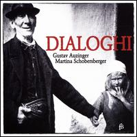 Dialoghi - Gustav Auzinger (clavichord); Gustav Auzinger (organ); Martina Schobersberger (cembalo); Martina Schobersberger (clavichord);...