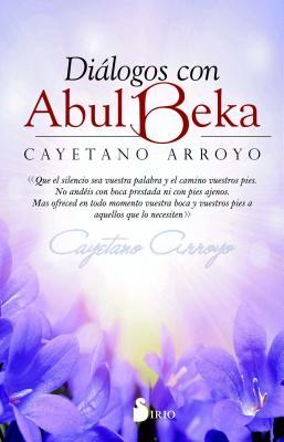 Dialogos Con Abul Beka - Arroyo, Cayetano