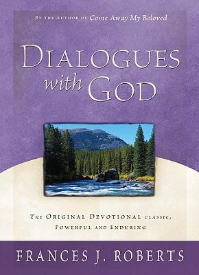 Dialogues with God - Roberts, Frances J