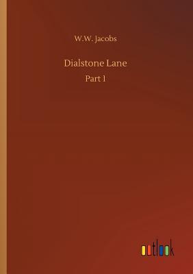 Dialstone Lane - Jacobs, W W