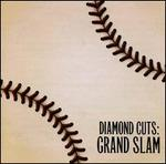 Diamond Cuts: Grand Slam