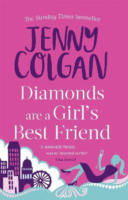 Diamonds are a Girl's Best Friend - Colgan, Jenny