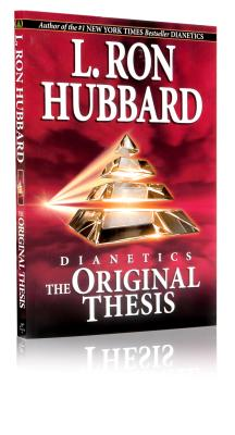 Dianetics: The Original Thesis - Hubbard, L Ron