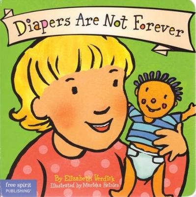 Diapers Are Not Forever - Verdick, Elizabeth