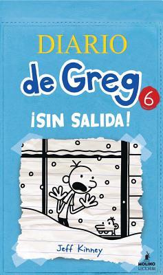 Diario de Greg 6: Sin Salida! - Kinney, Jeff