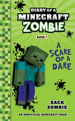 Diary of a Minecraft Zombie Book 1: A Scare of a Dare - Zombie, Zack