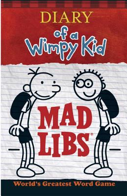 Diary of a Wimpy Kid Mad Libs - Mad Libs