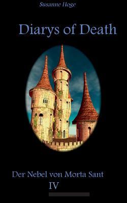 Diarys of Death - Hoge, Susanne