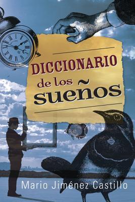 Diccionario de los Suenos - Castillo, Mario Jimenez