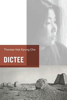 Dictee - Cha, Theresa Hak Jyung