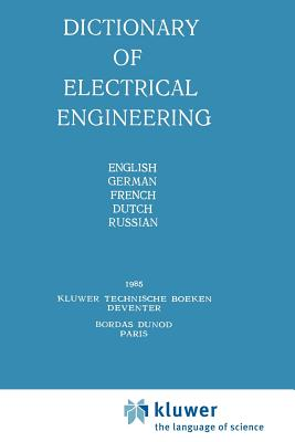 Dictionary of Electrical Engineering - Luginsky, Y.N. (Editor)