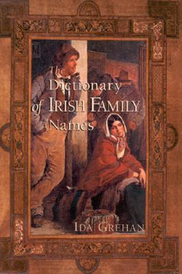 Dictionary of Irish Family Names - Grehan, Ida