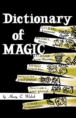 Dictionary of Magic - Wedeck, Harry E