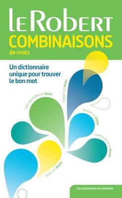 Dictionnaire: Combinaisons De Mots - Rey, Alain (Editor)