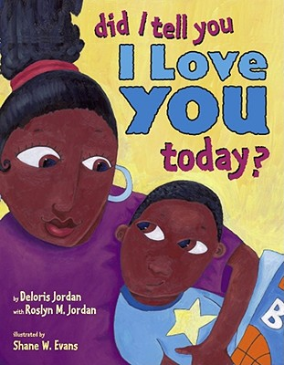 Did I Tell You I Love You Today? - Jordan, Deloris
