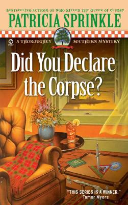 Did You Declare the Corpse? - Sprinkle, Patricia