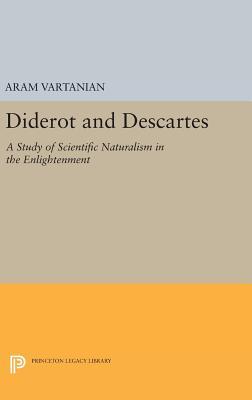Diderot and Descartes - Vartanian, Aram