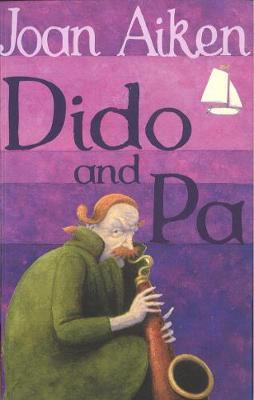 Dido and Pa - Aiken, Joan