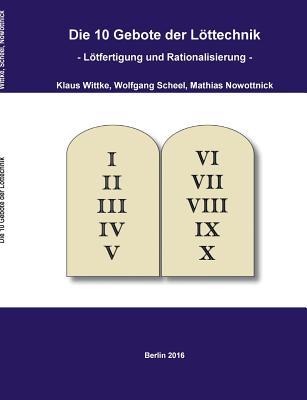 Die 10 Gebote Der Lottechnik - Wittke, Klaus, and Scheel, Wolfgang, and Nowottnick, Mathias