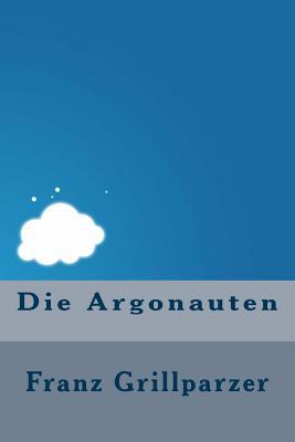 Die Argonauten - Grillparzer, Franz