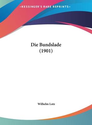 Die Bundslade (1901) - Lotz, Wilhelm