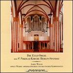 Die Eule-Orgel Der St. Nikolai-Kirche Berlin-Spandau