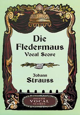 Die Fledermaus Vocal Score - Strauss, Johann
