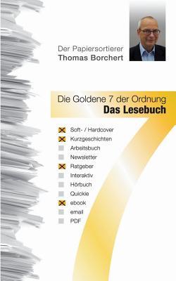 Die Goldene 7 Der Ordnung - Das Lesebuch - Borchert, Thomas