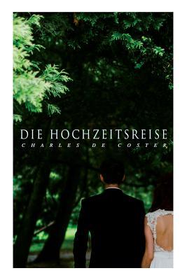 Die Hochzeitsreise - Coster, Charles De