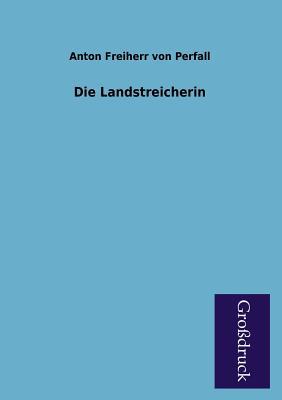 Die Landstreicherin - Perfall, Anton Von