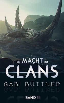 Die Macht Der Clans - Buttner, Gabi