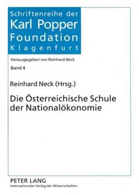 Die Oesterreichische Schule Der Nationaloekonomie - Neck, Reinhard (Editor)
