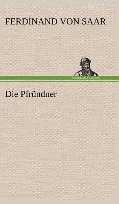 Die Pfrundner - Saar, Ferdinand Von