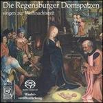 Die Regensburger Domspatzen singen zur Weihnachtszeit [Hybrid SACD]