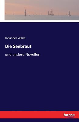 Die Seebraut - Wilda, Johannes