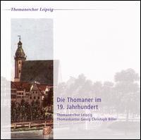 Die Thomaner im 19. Jahrhundert - Almuth Reuther (organ); Benedek Csalog (flute); Claus-Peter Nebelung (double bass); Hartmut Becker (cello);...